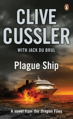 Plague Ship : Oregon Files Series : Book 5 - Cussler Clive