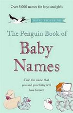 The Penguin Book of Baby Names - David Pickering