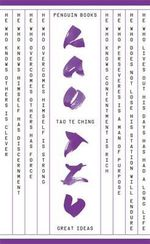 Penguin Books Great Ideas: Tao Te Ching :  Tao Te Ching - Lao Tzu