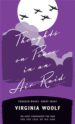 Penguin Books Great Ideas : Thoughts on Peace in an Air Raid :  Thoughts on Peace in an Air Raid - Woolf Virginia