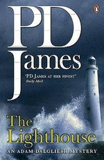 The Lighthouse : Inspector Adam Dalgliesh Series : Book 13 - P. D. James