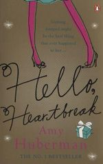 Hello, Heartbreak - Amy Huberman