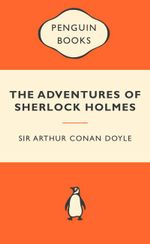 The Adventures Of Sherlock Holmes : Popular Penguins - Sir Arthur Conan Doyle