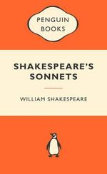 Shakespeare's Sonnets : Popular Penguins : Popular Penguins - William Shakespeare