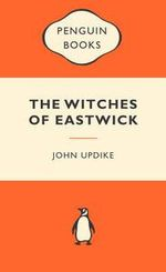 The Witches Of Eastwick : Popular Penguins - John Updike