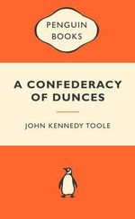 A Confederacy Of Dunces : Popular Penguins - John Kennedy Toole
