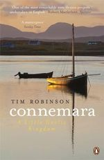 Connemara : A Little Gaelic Kingdom - Tim Robinson