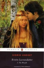 Kristin Lavransdatter I : The Wreath - Sigrid Undset