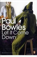 Let it Come Down - Paul Bowles
