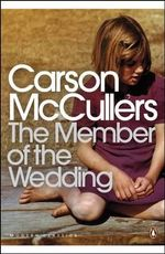 The Member of the Wedding - Carson McCullers