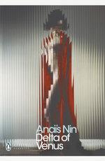 Delta of Venus : Penguin Classics Ser. - Anais Nin