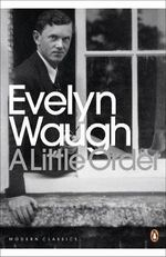 A Little Order : Selected Journalism - Evelyn Waugh