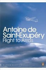 Flight to Arras - Antoine de Saint-Exupery