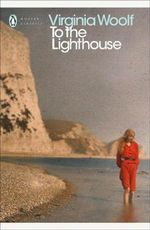 To the Lighthouse : Penguin Classics Ser. - Virginia Woolf