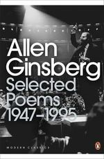 Selected Poems : 1947-1995 - Allen Ginsberg