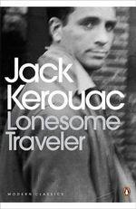 Lonesome Traveller The : Penguin Modern Classics - Jack Kerouac