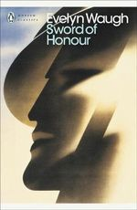 The Sword of Honour - Evelyn Waugh