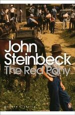 The Red Pony : Penguin Classics Ser. - John Steinbeck