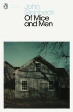Of Mice and Men : Penguin Classics Ser. - John Steinbeck
