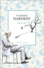 Pale Fire : Penguin Classics Ser. - Vladimir Nabokov