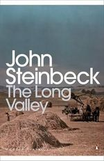 The Long Valley : Penguin Classics Ser. - John Steinbeck