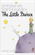 The Little Prince & Letter to a Hostage - Antoine de Saint-Exupery
