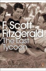 The Last Tycoon - F. Scott Fitzgerald