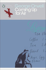 Coming Up for Air : Penguin Classics Ser. - George Orwell