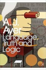 Language, Truth and Logic - A. J. Ayer