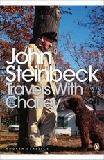Travels with Charley : In Search of America - John Steinbeck