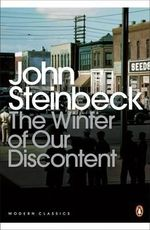 The Winter of Our Discontent : In Search of America - John Steinbeck