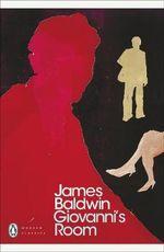 Giovanni's Room : Penguin Classics Ser. - James Baldwin