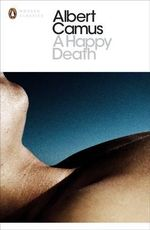 A Happy Death - Albert Camus