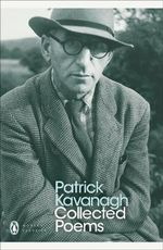 Collected Poems  - Patrick Kavanagh