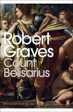 Count Belisarius - Robert Graves