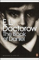 The Book of Daniel - E. L. Doctorow