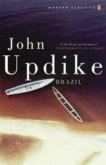 Brazil - John Updike
