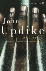 The Coup  - John Updike