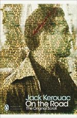 On the Road : The Original Scroll - Jack Kerouac