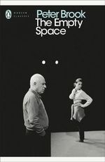 The Empty Space - Peter Brook