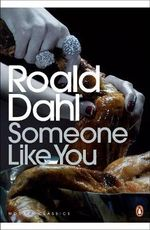 Someone Like You - Roald Dahl