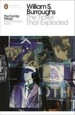 The Ticket That Exploded : The Restored Text : Penguin Classics - William S. Burroughs