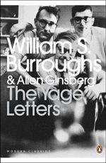 The Yage Letters : Redux - William S. Burroughs