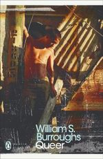 Queer  :  25th Anniversary Edition - William S. Burroughs