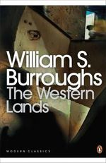 The Western Lands - William S. Burroughs