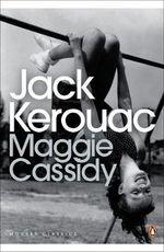 Maggie Cassidy : Penguin Modern Classics - Jack Kerouac