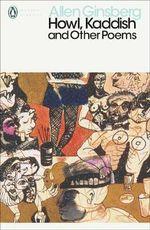 Howl, Kaddish and Other Poems - Allen Ginsberg