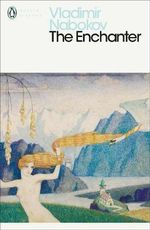 The Enchanter - Vladimir Nabokov