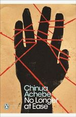 No Longer at Ease - Chinua Achebe