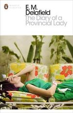The Diary of a Provincial Lady - E. M. Delafield